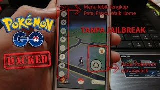 Pokemon Go 0.31.0 Hack Joystick & Radar Pokemon Tanpa Jailbreak