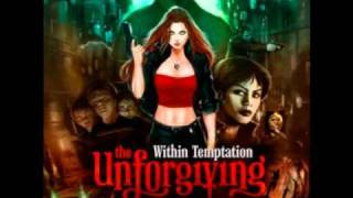 2. Shot in the dark - Within Temptation - The Unforgiving