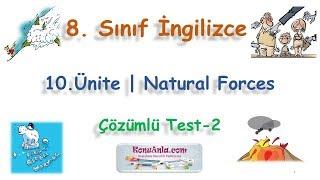 8. Sınıf İngilizce   10. Ünite   Natural Forces   Çözümlü Test-2 (2018)