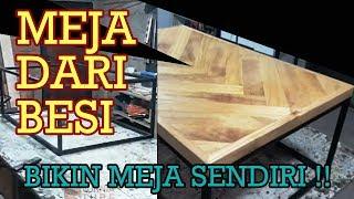Cara Membuat Meja Besi Baja Dan Kayu | Industrial Furniture