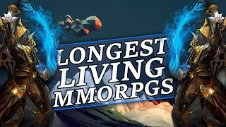 The Longest Living MMORPG