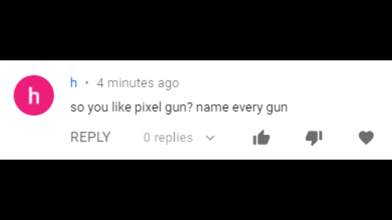 So you like Pixel Gun? Name every Weapon