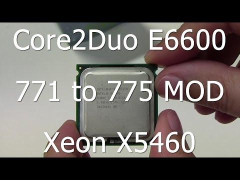 Core2Duo E6600 to Xeon X5450 - Socket LGA 771 to 775 MOD