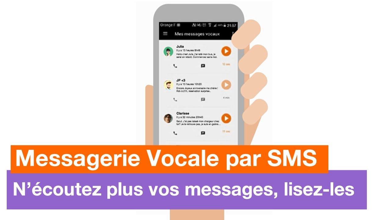 Messagerie Vocale par SMS d'Orange - N'écoutez plus vos ...
