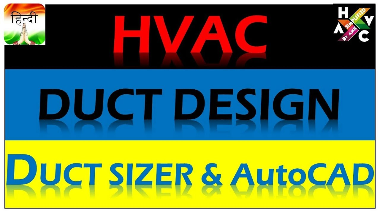 Duct Sizing Calculation & Duct Designing Calculation I Duct Sizer & Auto  CAD (Hindi Version)