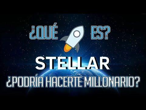 ✅¿Puede Stellar Lumens Hacerte Millonario Realisticamente? - ¿Que Es Stelar XLM?