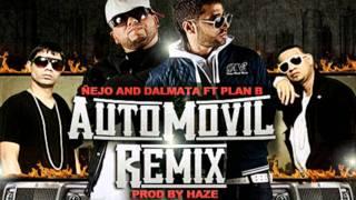 Ñejo And Dalmata Ft Plan B Automovil Official Remix New Reggeaton 2011 HD★