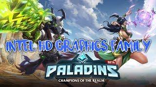 Paladins Intel(R) HD Graphics Family