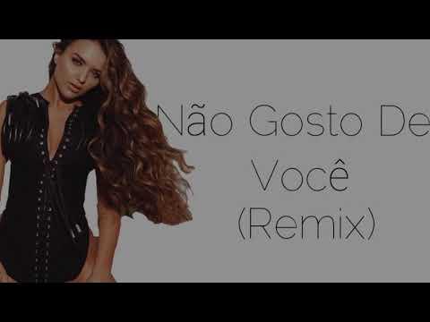 Não Gosto De Você (Remix) - TikTok