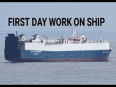 Marchant navy -ll First day work on ship ?