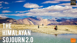 Himalayan Sojourn 2.0 - A Motorcycle Journey of Ladakh