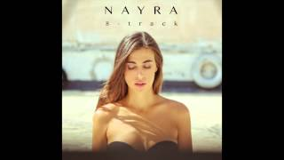 Nayra: While the Years Are Passing By (8-Track) [The Sound Of Everything]