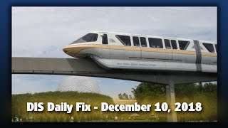 DIS Daily Fix | Your Disney News for 12/10/18