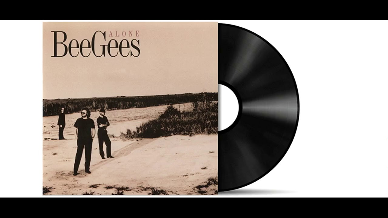 Bee Gees Alone Audio Hd Youtube