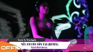 Karaoke | Nếu Em Còn Tồn Tại Remix - Trịnh Đình Quang ✔