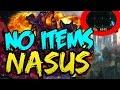 NO ITEMS CHALLENGE | NASUS | League of Legends