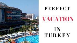 Perfect Vacation at Lonicera Resort & Spa | Turkey