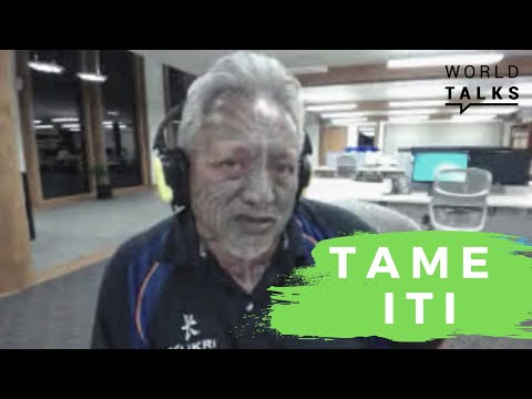 World-Talks # Tame Iti