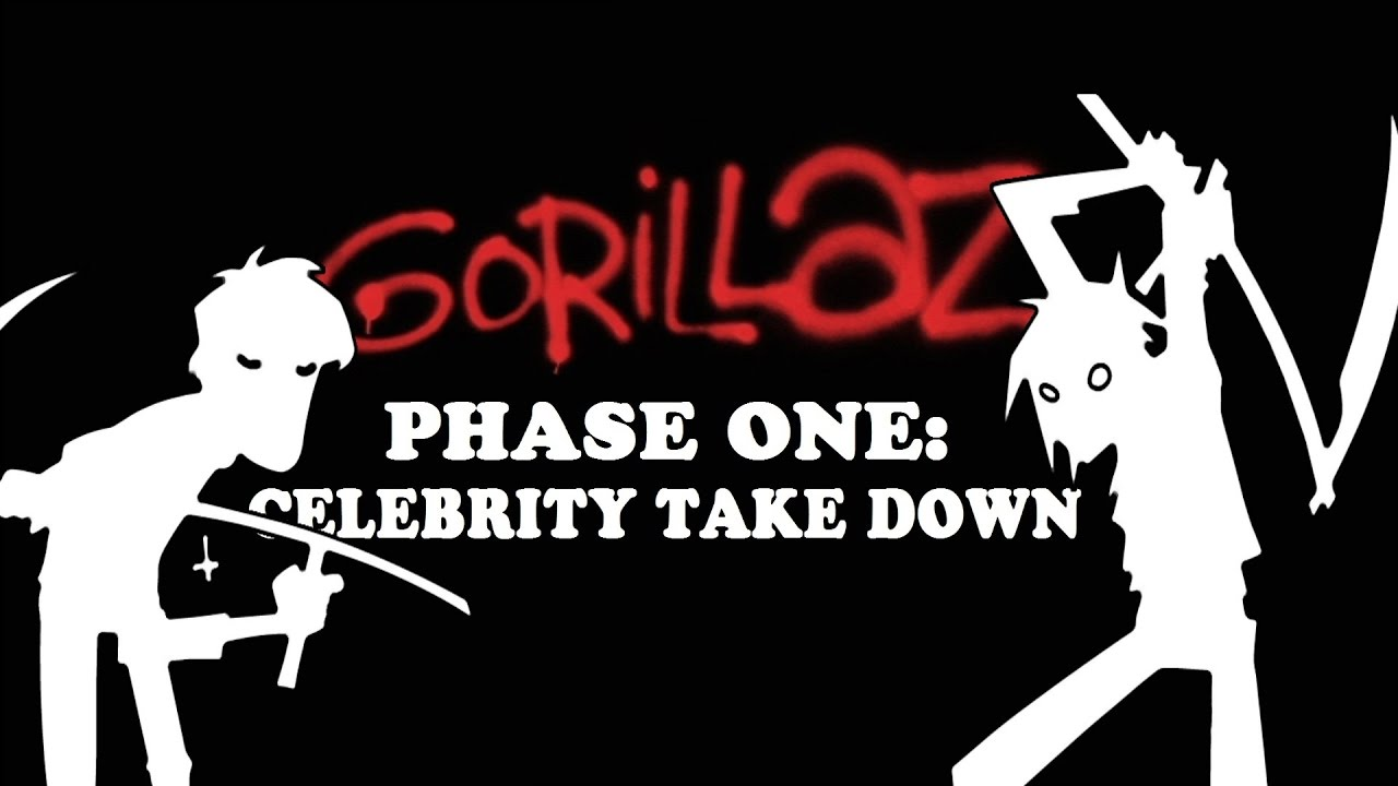 Gorillaz Phase one - celebrity takedown - YouTube