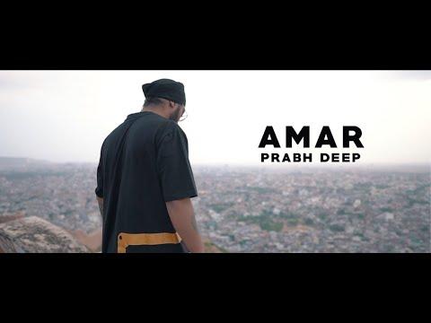 Prabh Deep - Amar (Video)   Azadi Records