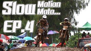 Slow Motion ... Slow Moto EP.4   HP Moto Enduro Cycle #7   ห้วยแพ่ง โมโต เอ็นดูโร่ ไซเคิล ครั้งที่ 7
