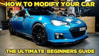 How To Modify Your Car | The Ultimate Beginners Guide