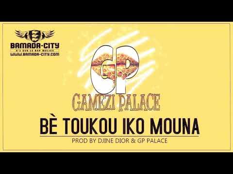 GAMEZI PALACE - BÈ TOUKOU IKO MOUNA