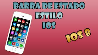 Como cambiar barra de estado estilo IOS - NO ROOT