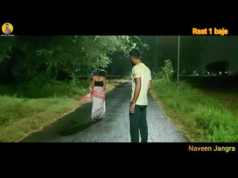 Download रात में सुनसान रोड पर मिली Call Girl और हुआ ये सब हंगामा 😡😡    Naveen Jangra New Video