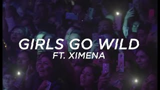 LP - Girls Go Wild Ft. Ximena Sariñana