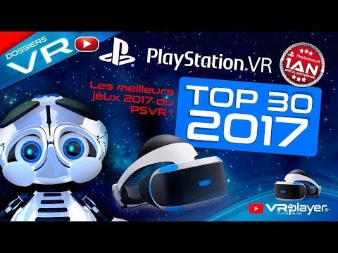 Top30 PlayStation VR 2017. Les meilleurs jeux du PSVR !