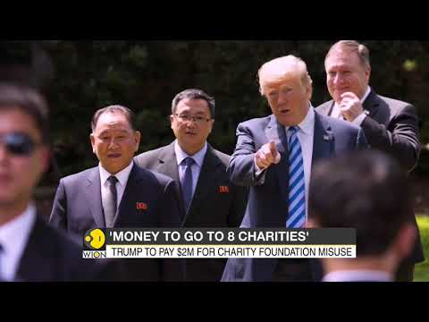 Donald Trump to pay $2 Million for Charity Foundation misuse