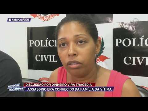 Discussão por dinheiro vira tragédia em Taboão da Serra