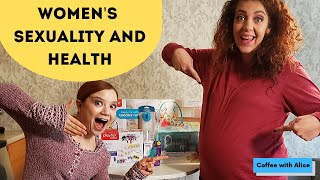 Women's Sexuality and Health - Coffee with Alice