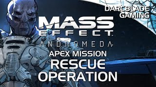 RESCUE OPERATION : Mass Effect Andromeda Multiplayer