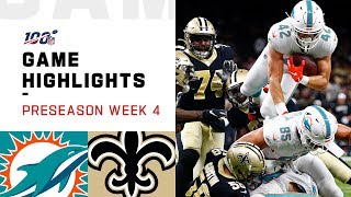 Dolphins vs. Saints Preseason Week 4 Highlights | NFL 2019
