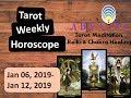 Tarot Weekly Horoscope: January 06, '19- January 12, '19