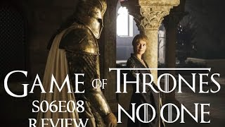 Game of Thrones S06E08 Review - No one