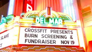"CrossFit Screens ""Burn"" in Santa Cruz, California"