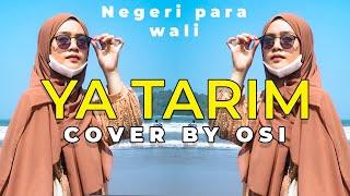 Ya Tarim - Osi (Cover Music Video)