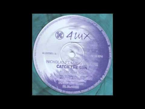 NICHOLAS FT.  MADAFI PIERRE - CATCH THE SUN (DEEP MIX)