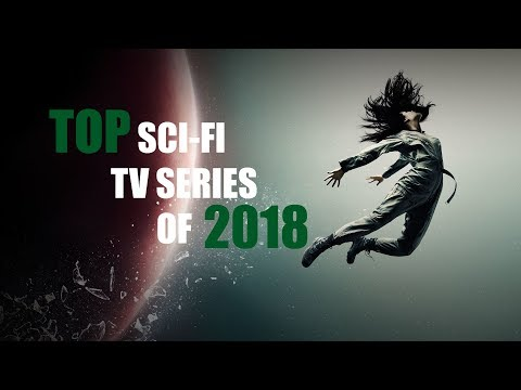 TOP SCI-FI TV SERIES OF 2018