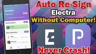 How to Automatically Re-Sign Electra Jailbreak App on iOS 11 (No Revoke / No Computer)