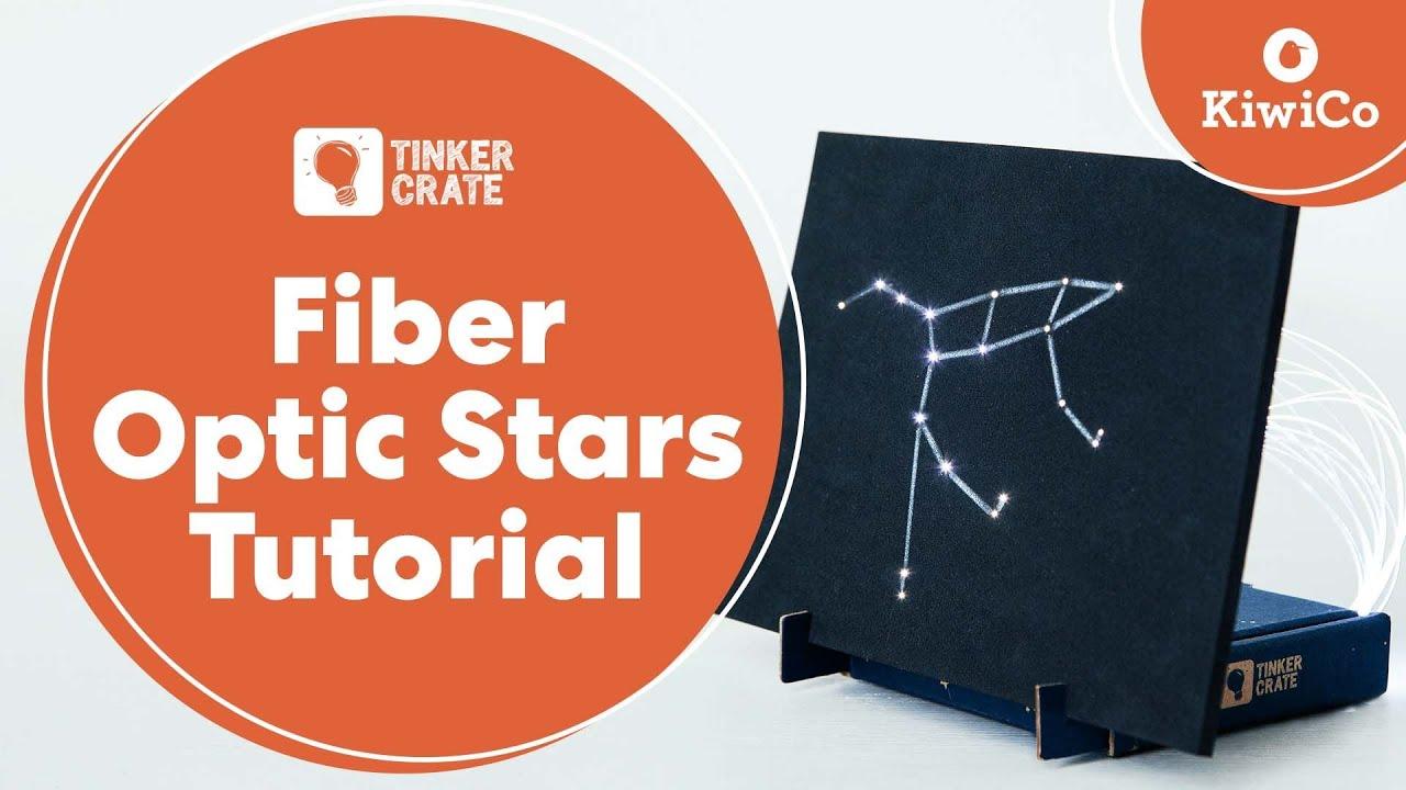 DIY Fiber Optic Stars  Tinker Crate Project Instructions