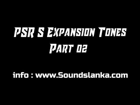 YAMAHA PSR S Expansion Tones Part 2 (2018)