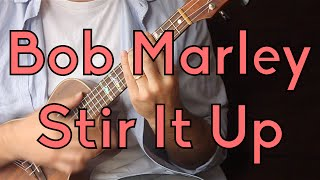 Stir It Up - Bob Marley - Easy Ukulele Lesson - Beginner Song, Reggae Strum