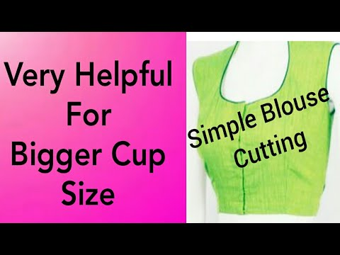 Simple Blouse Cutting Helpful for Bigger Cup Size