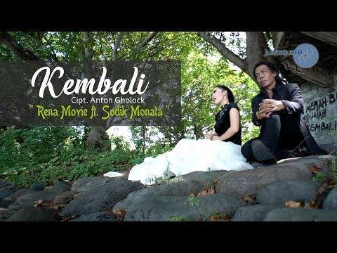 Rena ft. Sodiq & OM Monata - Kembali [Official Music Video]