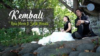 Rena ft. Sodiq & OM Monata - Kembali [Official Music Video]