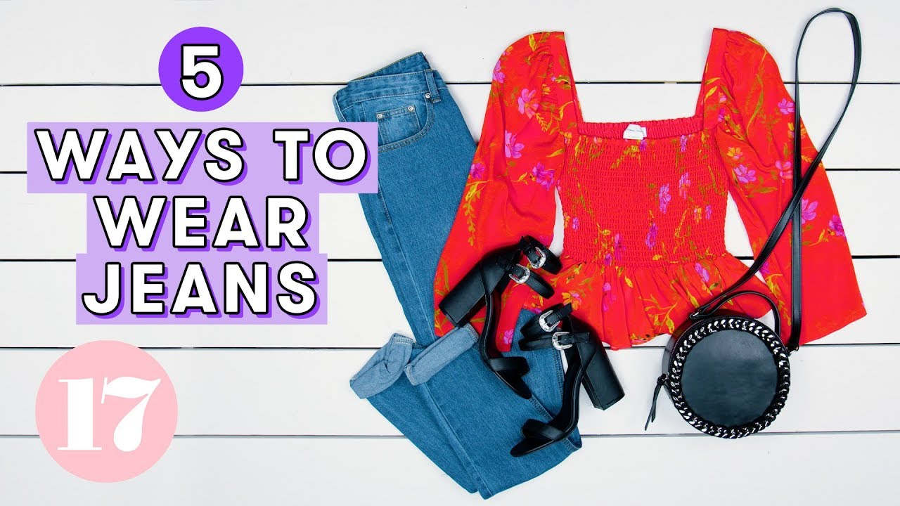 [VIDEO] - Casual Outfit Ideas With Jeans   Style Lab 3